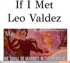 I would have mixed emotions because I love Leo but I don't want to ruin Caleo. So Caleo it is.