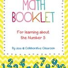 This handy booklet is perfect for developing kids understandings about the number 5! Perfect for a Math Center or to do with your whole class :)I...