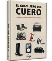 LIBROS: EL GRAN LIBRO DEL CUERO EL GRAN LIBRO DEL CUERO