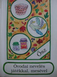 Óvodai nevelés játékkal, mesével - Ősz - Márta Szabó - Picasa Webalbumok