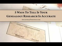 ▶ AF-001: 5 Ways To Tell If Your Genealogy Research Is Accurate - YouTube