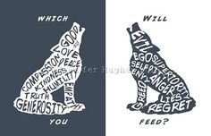Two Wolves quote The one you feed custom by GeekyGamerGirls