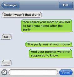 I wasn't that drunk.