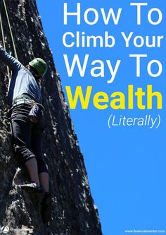 The principles of building wealth and smart investing are universal. Learn how you can retire early by literally climbing your way to financial freedom. Take this money advice from an extreme rock climber! Investment Advice, Investment Companies, Financial Literacy, Financial Tips, National Debt Relief, Success Principles, Early Retirement, Retirement Funny, How To Get Rich