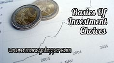 Basics of Investment Choices