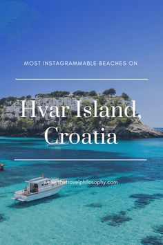 """Hvar Island is like a mix of St. Tropez combined with traditional Mediterranean culture and untouched natural beauty. If you ever have the chance to visit this radiant retreat, save this post so you don't miss the best beaches on Hvar Island! 