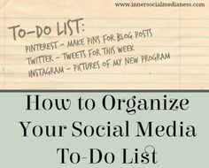 How To Organize Your Social Media To Do List