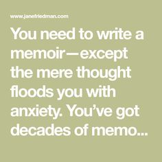 You need to write a memoir—except the mere thought floods you with anxiety. You've got decades of memories; where would you even start? Lists to the rescue!