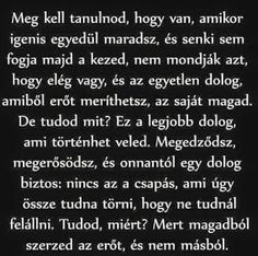 Idézetek – Közösség – Google+ Poem Quotes, Motivational Quotes, Poems, Funny Quotes, Life Quotes, Inspirational Quotes, Staying Positive, English Quotes, Positive Thoughts