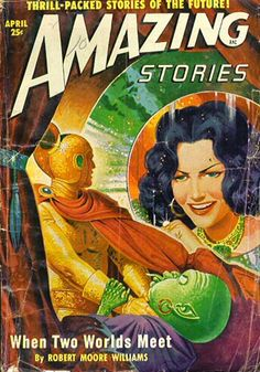 "Amazing Stories (Apr 1949) The woman seems to be saying ""Fight to the death, you alien scum!"""