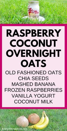 Raspberry coconut overnight oats with coconut milk, with chia seeds, with mashed banana, raspberries, berry, or mixed berries, with yogurt, with milk, old fashioned oats. Easy healthy clean eating breakfast ideas with oatmeal and fruit.