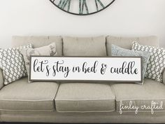 Over the bed large wood sign lets stay in bed and cuddle | master bedroom painted wooden sign | large wood sign