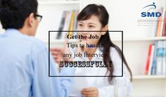 Some tips to crack Job Interview: 1.Be confident 2.Arrive early at the venue 3.Answer to the point 4.Don't argue with the interviewer 5.Take advice from seniors and professors 6.Be conscious about your posture and eye contact 7.Think before you speak 8.Don't forget to consider about your communication skill 9.Ask for the feedback at the end of the interview