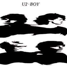 Kind of ironic how U2's first album is also the one that I've listened to the least.