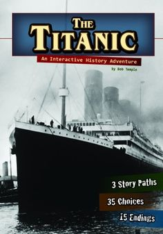 28 best 1900s 1910s and wwi images on pinterest childrens the titanic an interactive history adventure you choose history by bob temple ibookread Read Online