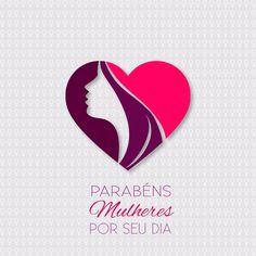 Parabéns a todas as mulheres e em especial as que fazem parte da minha vida