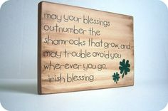 Irish Blessing. Decor for St. Patricks Day. by bubblewrappd