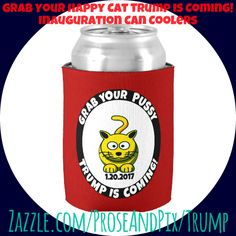 Grab a cold one & your favorite pussy, because #TrumpIsComing! *** #inauguration2017 #celebration #maga #giftideas #meow #zazzle #shopping #bestgifts #gottahave #partytime #newyear #returntogreatness