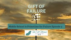 So much is thrown at them and listen below on how I learned that Middle School is Primetime For Failure and how to help. Listen to tips on how to help