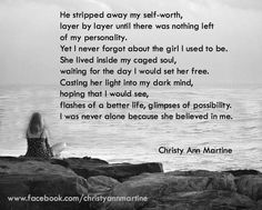 The Girl Who I Used to Be by Christy Ann Martine - Domestic Violence - Domestic Abuse - Emotional Abuse - Verbal Abuse Life Truth Quotes, Me Quotes, Funny Quotes, Verbal Abuse Quotes, Philosophy Skin Care, Life Hurts, Words Hurt, Well Said Quotes, Perfect Word