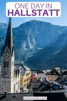 Headed to Hallstatt for a day? Here is what to know - find out where to go and what to see plus many more travel tips. #Hallstatt #Austria