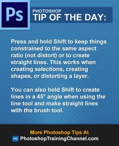 Press and hold Shift to keep things constrained to the same aspect ratio (not distort) or to create straight lines. This works when creating selections, creating shapes, or distorting a layer.You can also hold Shift to create lines in a 45° angle when using the line tool and make straight lines with the brush tool.