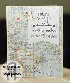 map themed patterned paper and sentiments This patterned paper is Simple Stories. I die cut the tag using Tag Me and stamped the sentiments  A little wooden Studio Calico plane and some stitching finish it off.  Reverse Confetti!
