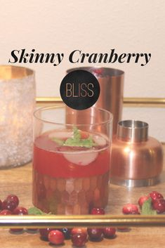 Our must try skinny cranberry bliss cocktail!