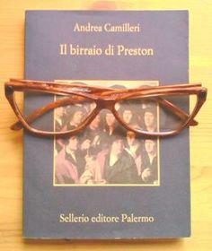"""""""Il birraio di Preston"""", di Andrea Camilleri (Sellerio editore Palermo)"""