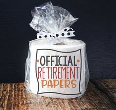Unique and funny retirement gifts are hard to find. This toilet paper gag gift is great for a joke gift and declares Official Retirement Papers. This decorative toilet paper is a great retirement gift idea for the retiree that deserves a laugh! Police Retirement Party, Retirement Gifts For Men, Retirement Decorations, Retirement Celebration, Retirement Party Decorations, Funny Gifts For Men, Joke Gifts, Retirement Ideas, Retirement Funny