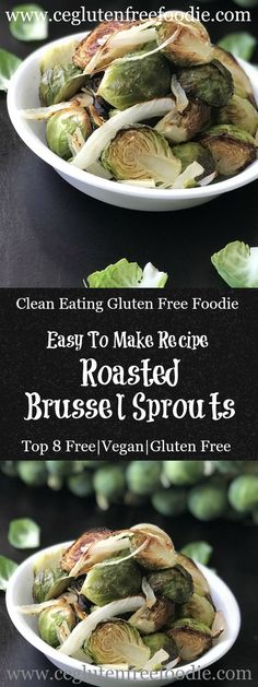 Roasted Brussel Sprouts are more than just a dinner side but can be the base of a delicious veggie lunch.  This easy to make recipe is gluten free, dairy free, soy free, peanut free, tree nut free...in fact top 8 allergen free. Paleo, Whole 30 and 21 Day Fix Approved
