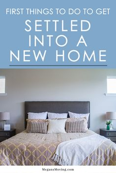 First Things, Tips for Settling into a New Home - Megan's Moving Home Buying Tips, Buying Your First Home, Home Selling Tips, Unpacking After Moving, Unpacking Tips, Tips For Moving Out, Organizing For A Move, Decorating A New Home, Home Decor