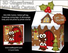 3D Christmas Milk Carton Gingerbread House Treat Box Mini Kit - Little Hoot Owls are Having a Snowball Fight by Carol Clarke 2 sheets in…