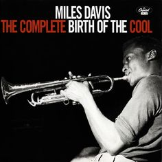 Miles Davis - 1948-50 - The Complete Birth Of The Cool (Capitol)