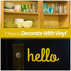 7 Ways To Decorate With Vinyl! Perfect for renters because it's removable!