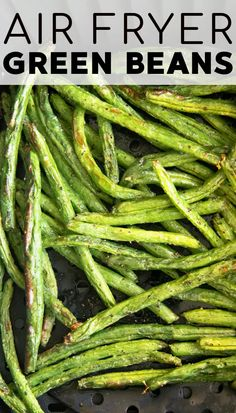 The best Air Fryer Green Beans are tender, crisp, and perfectly seasoned with a little salt, pepper, and garlic powder. Enjoy these deliciously snackable green beans as an easy weeknight side dish. Vegan Gluten Free, Paleo, Best Air Fryers, Garlic Powder, Asparagus, Green Beans, Crisp, Side Dishes, Healthy Eating