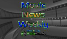 Movie News Weekly March 27-April 2, 2016. Movie News Weekly is a weekly videocast on the previous week's film industry frivolities. Movie…