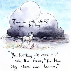 The Boy, the Mole, the Fox and the Horse by Charlie Mackesy Horse Quotes, Boy Quotes, Cloud Quotes, Fine Quotes, Cool Words, Charlie Mackesy, The Mole, Beautiful Words, Beautiful Things