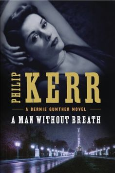 A Man Without Breath (Bernie Gunther) by Philip Kerr / a powerful new thriller returns Bernie Gunther, our sardonic Berlin cop, to the Eastern Front of 1943 to investigate a possible Russian war crime. http://www.amazon.com/dp/0399160795/ref=cm_sw_r_pi_dp_z1RVrb0T9N5AZ