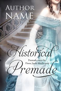 New historical romance book cover premade for sale. ($85) Contact fiona@fionajayde.com or use the contact form  at www.FionaJaydeMedia.com