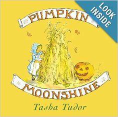 Pumpkin Moonshine: Tasha Tudor: 9780689828461: Amazon.com: Books