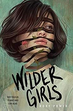 Wilder Girls by Rory Power book cover and summary Best Book Covers, Beautiful Book Covers, Book Cover Art, Book Cover Design, Book Design, Cover Books, Design Design, Ya Books, Good Books