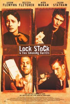 Lock, Stock & Two Smoking Barrels. (1998)  Such a good, Proper British film! Loved this, reminded me of Snatch slightly too. Or that might just be Jason Statham....! Recommend.