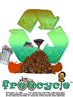 Freecycle It | Trash Backwards.  The Freecycle Network™ is made up of 5,026 groups with 8,873,555 members around the world. It's a grassroots and entirely nonprofit movement of people who are giving (and getting) stuff for free in their own towns. It's all about reuse and keeping good stuff out of landfills. Join up, or start one in your community today!