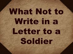 Letters to Deployed Soldiers: What Not to Write these little tips are great for a new military wife or gf or just friend.these little tips are great for a new military wife or gf or just friend. Military Deployment, Military Mom, Deployment Gifts, Military Girlfriend Marine, Army Boyfriend, Air Force Girlfriend, Military Couples, Military Gifts For Boyfriend, Deployed Boyfriend