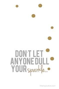 "Free Printable ""Don't let anyone dull your sparkle"" wall art"