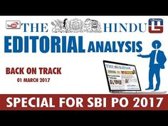 THE HINDU EDITORIAL : ANALYSIS   BACK ON TRACK   SBI PO 2017