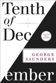 Tenth of December: Stories by George Saunders,http://www.amazon.com/dp/0812993802/ref=cm_sw_r_pi_dp_nz7msb1D12MKWPTA