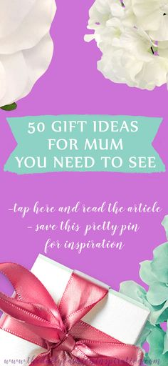 The best 50 gift ideas for mum you need to see
