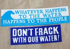 DON'T FRACK with our Water Bumper sticker ANTI FRACKING clean ocean wave